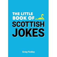 Little Book of Scottish Jokes (BOK)