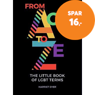 Produktbilde for From Ace to Ze - The Little Book of LGBT Terms (BOK)