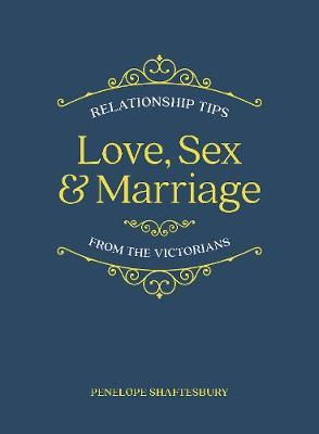 Love, Sex and Marriage (BOK)