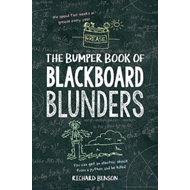 Bumper Book of Blackboard Blunders (BOK)