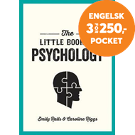 Produktbilde for The Little Book of Psychology - An Introduction to the Key Psychologists and Theories You Need to Kn (BOK)