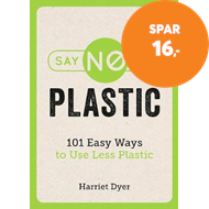 Produktbilde for Say No to Plastic (BOK)