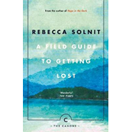 Field Guide To Getting Lost (BOK)