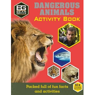 Bear Grylls Activity Series: Dangerous Animals (BOK)