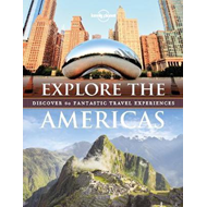 Explore the americas - discover 60 fantastic travel experiences (BOK)