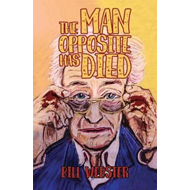 Man Opposite Has Died (BOK)