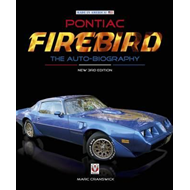 Pontiac Firebird - The Auto-Biography (BOK)