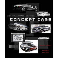How to Illustrate and Design Concept Cars (BOK)