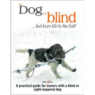 My Dog is Blind - But Lives Life to the Full! (BOK)
