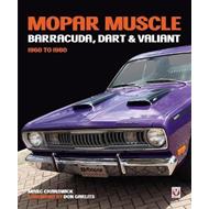 MOPAR Muscle - Barracuda, Dart & Valiant 1960-1980 (BOK)