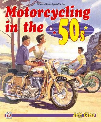 Motorcycling in the '50s (BOK)