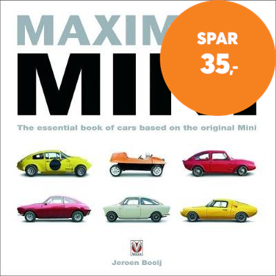 Maximum Mini: The Essential Book of Cars Based on the Origin (BOK)