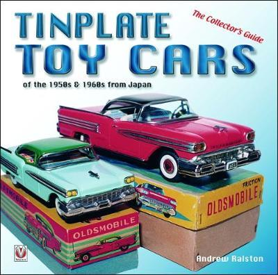Tinplate Toy Cars of the 1950s & 1960s from Japan (BOK)