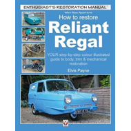 Reliant Regal, How to Restore (BOK)