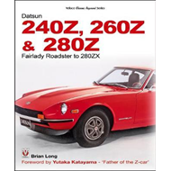 Produktbilde for The Datsun 240Z, 260Z & 280Z - Fairlady Roadster to 280ZX (BOK)