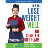 How to Lose Weight Well: The Complete Diet Plans (BOK)