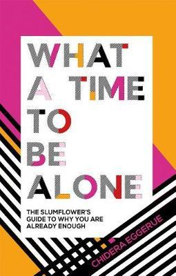 What a Time to be Alone (BOK)