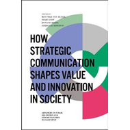 How Strategic Communication Shapes Value and Innovation in S (BOK)