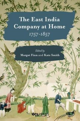 East India Company at Home, 1757-1857 (BOK)