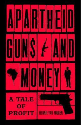 Apartheid Guns and Money (BOK)