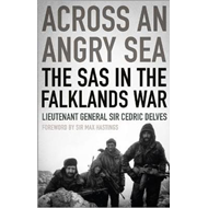 Across an Angry Sea: The SAS in the Falklands War (BOK)