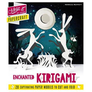 Make It By Hand Papercraft: Enchanted Kirigami (BOK)