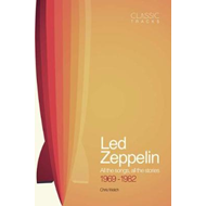 Classic Tracks: Led Zeppelin, 1969 - 1982 (BOK)