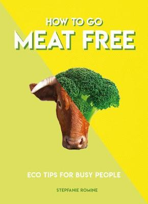 How to Go Meat Free (BOK)
