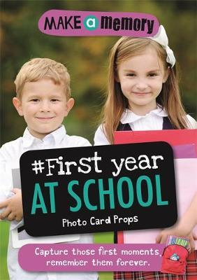 Make a Memory #First Year at School Photo Card Props (BOK)
