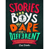 Stories for Boys Who Dare to be Different (BOK)