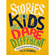 Stories for Kids Who Dare to be Different (BOK)