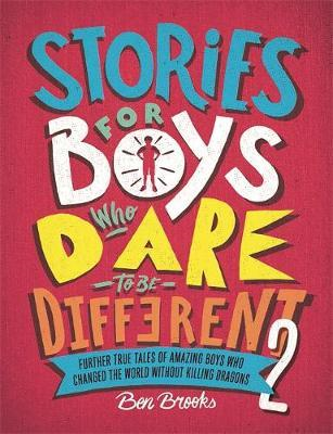 Stories for Boys Who Dare to be Different 2 (BOK)