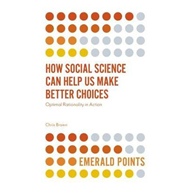 How Social Science Can Help Us Make Better Choices (BOK)