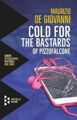 Cold For The Bastards Of Pizzofalcone (BOK)