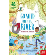National Trust: Go Wild on the River (BOK)