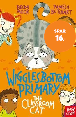 Wigglesbottom Primary: The Classroom Cat (BOK)