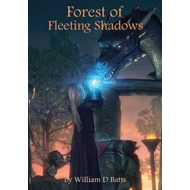 Forest of Fleeting Shadows (BOK)