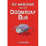 Kit Marlowe and the Doomsday Bug (BOK)