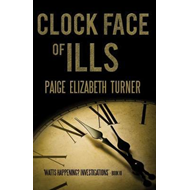 Clock Face of Ills (BOK)