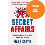 Produktbilde for Secret Affairs - Britain's Collusion with Radical Islam (BOK)