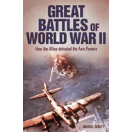 Great Battles of World War Two (BOK)
