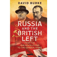 Russia and the British Left (BOK)