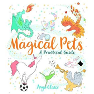Produktbilde for Magical Pets - A Practical Guide (BOK)