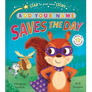 Produktbilde for Star in Your Own Story: Saves the Day (BOK)