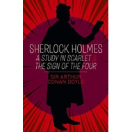 Sherlock Holmes: A Study in Scarlet & The Sign of the Four (BOK)