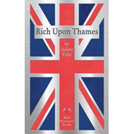 Rich Upon Thames (BOK)