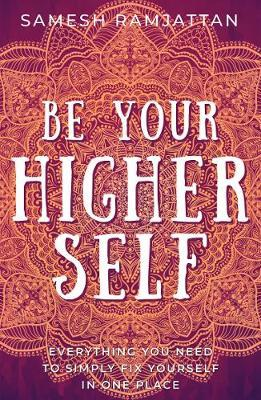 Be Your Higher Self (BOK)