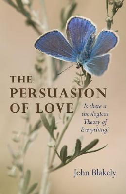 Persuasion of Love, The (BOK)