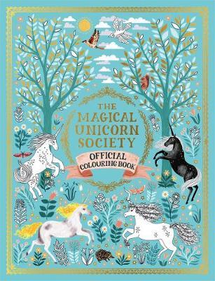 Magical Unicorn Society Official Colouring Book (BOK)