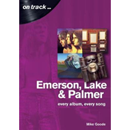 Produktbilde for Emerson, Lake & Palmer : Every Album, Every Song (On Track) (BOK)